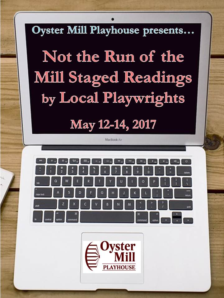 Not The Run Of The Mill Staged Readings
