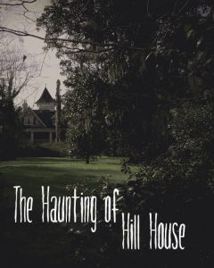 Home » The Haunting Of Hill House. September 21 U2013 October 7